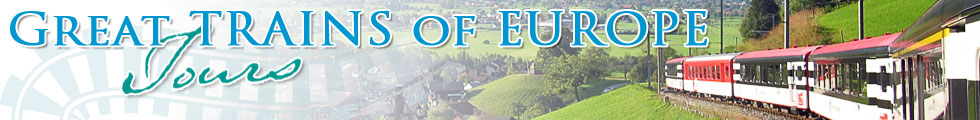 Great Trains of Europe Tours bringing you great tours on Europe's trains